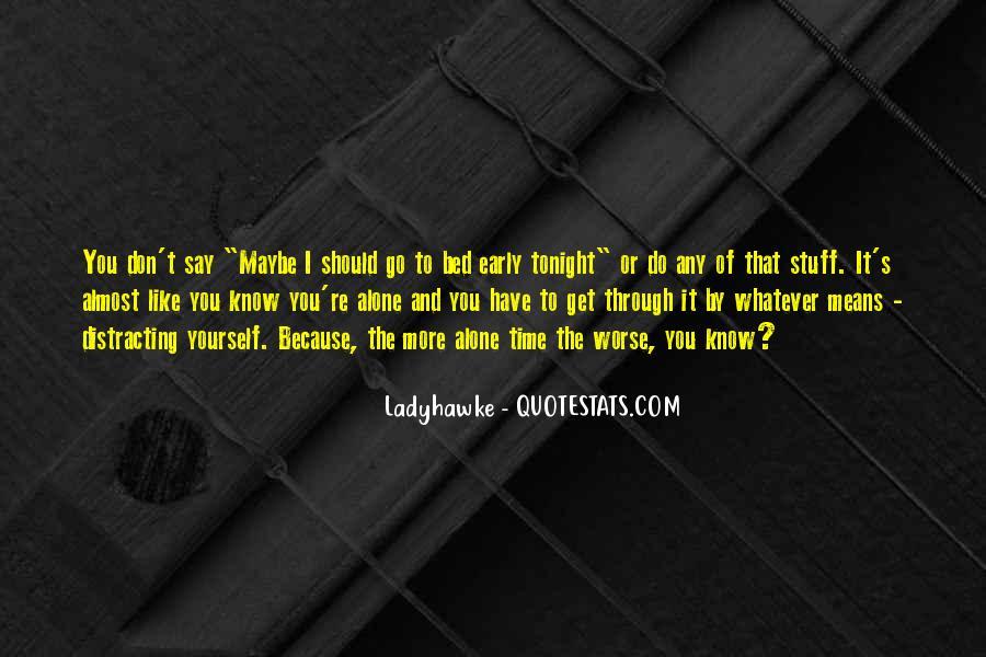 Ladyhawke Quotes #204803