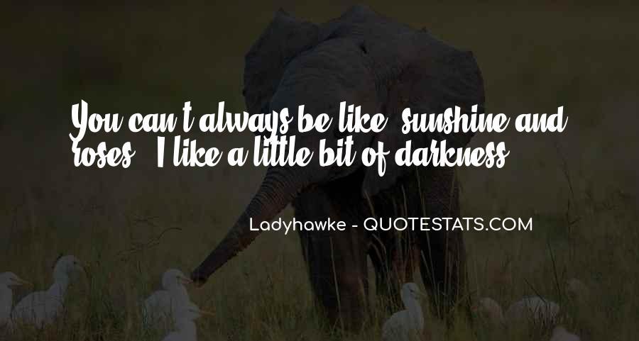 Ladyhawke Quotes #850168