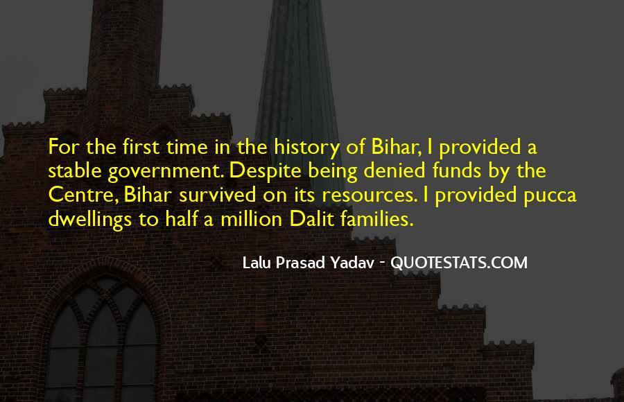 Lalu Prasad Yadav Quotes #232282