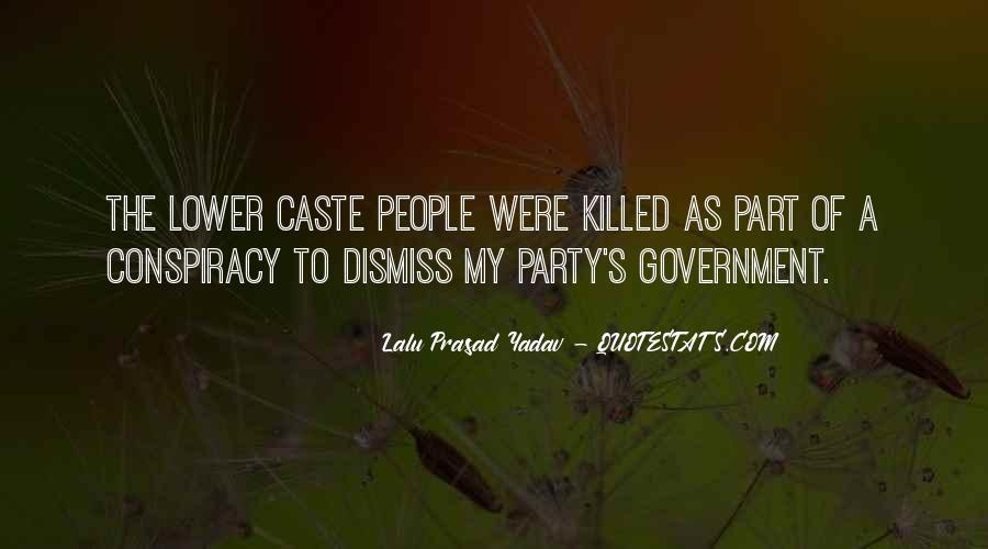 Lalu Prasad Yadav Quotes #330835