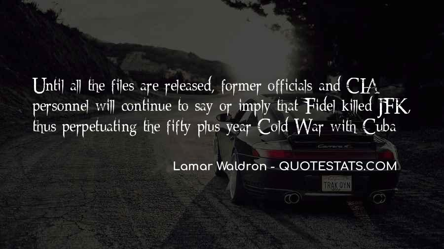 Lamar Waldron Quotes #567268