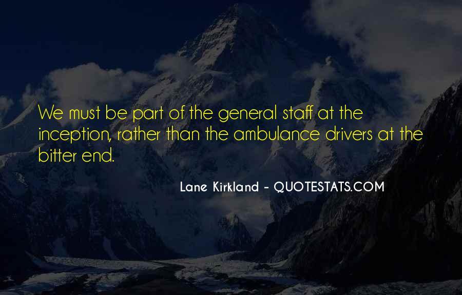 Lane Kirkland Quotes #879861