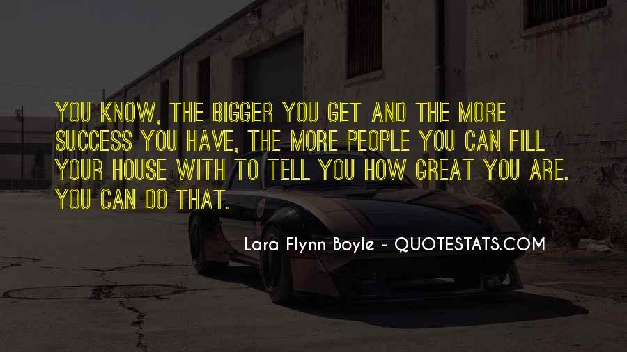 Lara Flynn Boyle Quotes #1375436