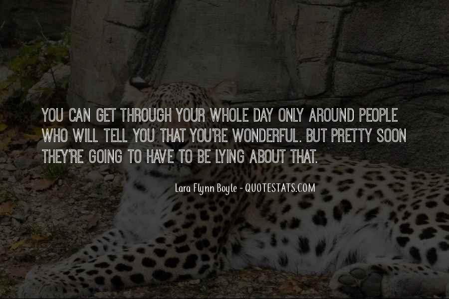Lara Flynn Boyle Quotes #1486469