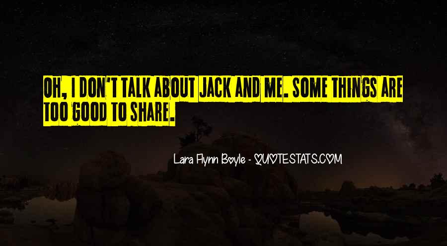 Lara Flynn Boyle Quotes #1520474