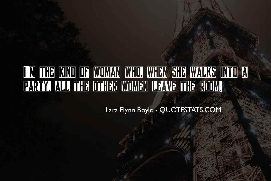 Lara Flynn Boyle Quotes #1566983
