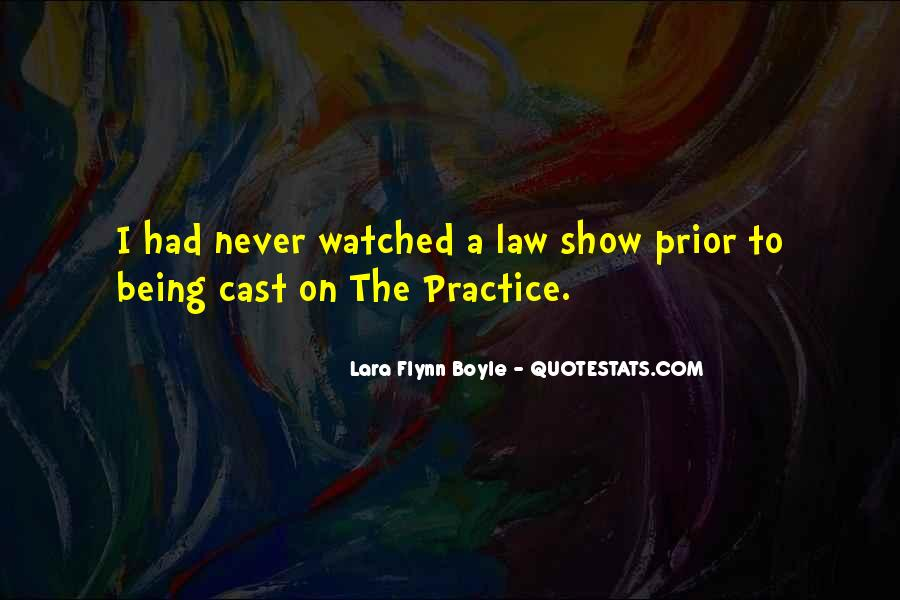 Lara Flynn Boyle Quotes #645874