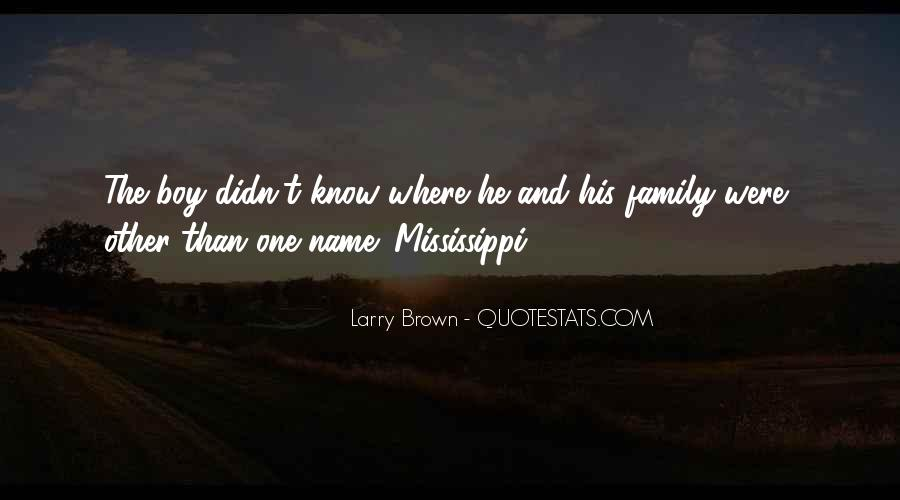 Larry Brown Quotes #111901