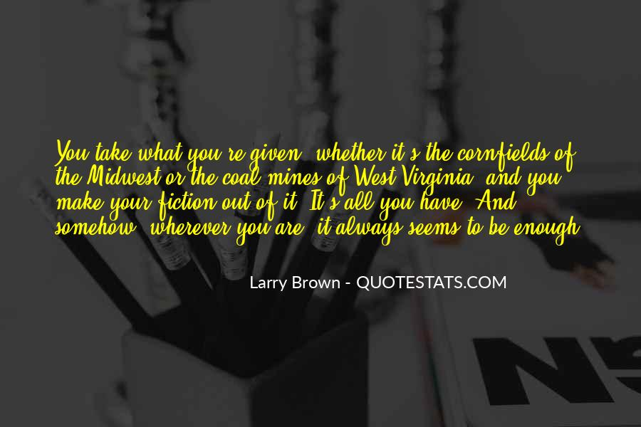 Larry Brown Quotes #1129624