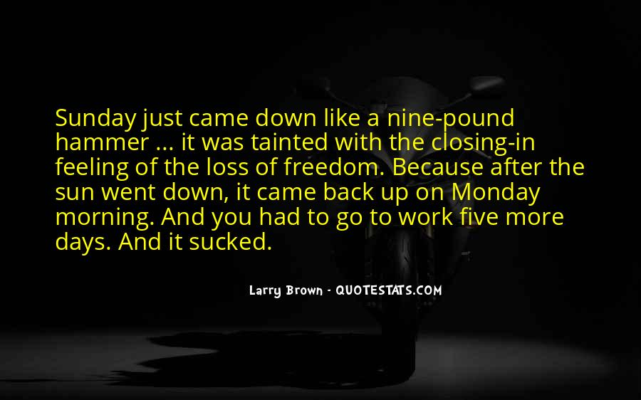 Larry Brown Quotes #703818
