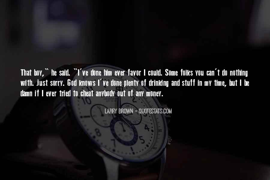 Larry Brown Quotes #935627