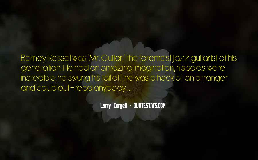 Larry Coryell Quotes #1727810