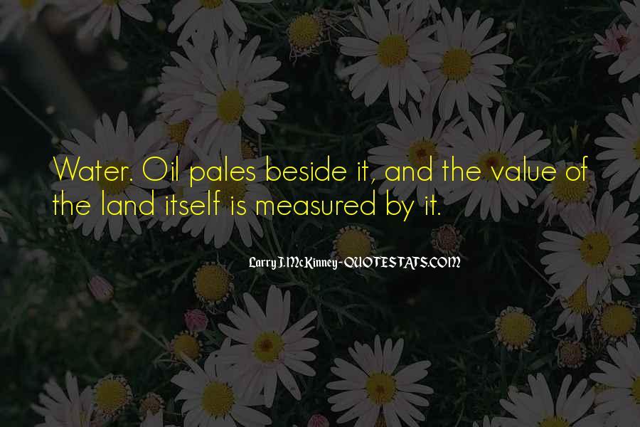 Larry J. McKinney Quotes #1773189
