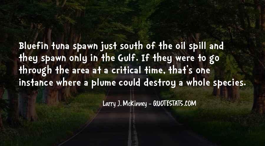 Larry J. McKinney Quotes #459392
