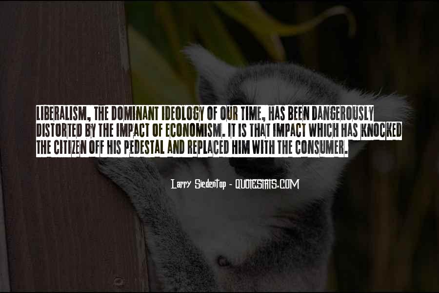 Larry Siedentop Quotes #1210570