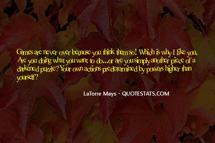 LaTorre Mays Quotes #1385619