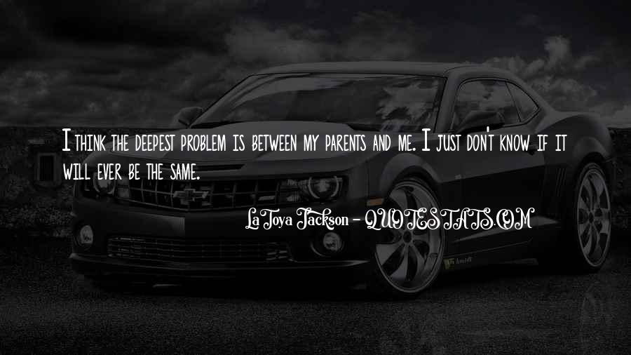 LaToya Jackson Quotes #1530950