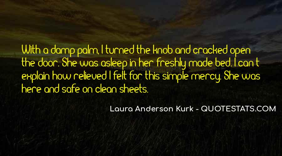 Laura Anderson Kurk Quotes #1128199