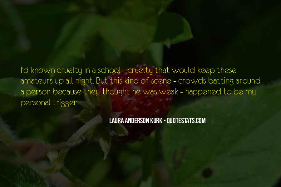 Laura Anderson Kurk Quotes #1276811