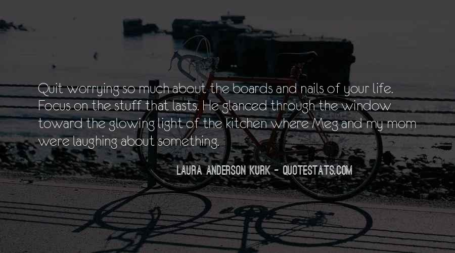 Laura Anderson Kurk Quotes #1361720
