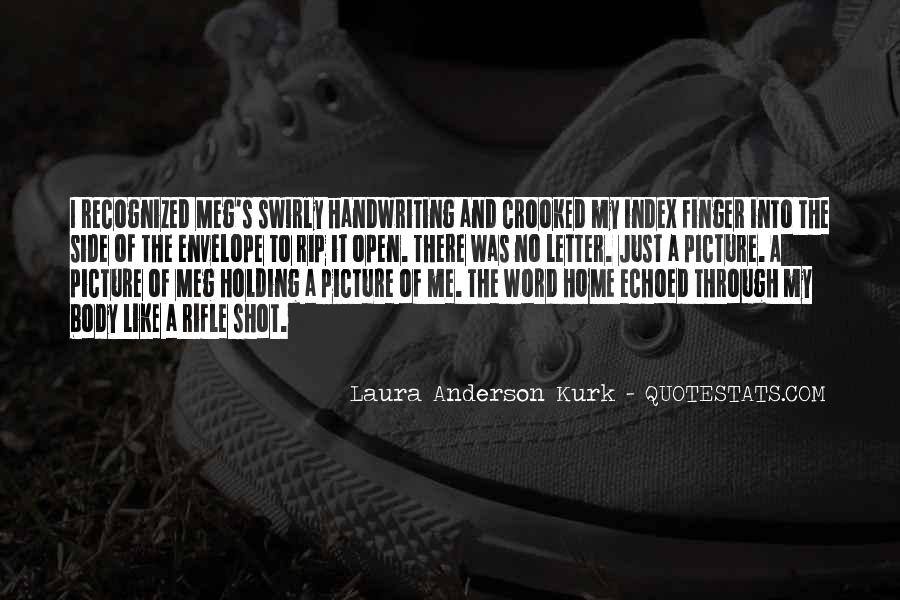Laura Anderson Kurk Quotes #243096