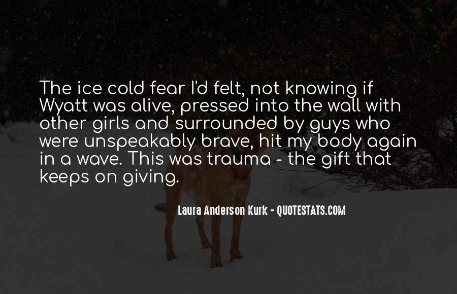 Laura Anderson Kurk Quotes #33288