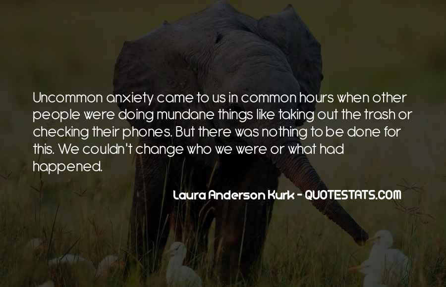 Laura Anderson Kurk Quotes #383182
