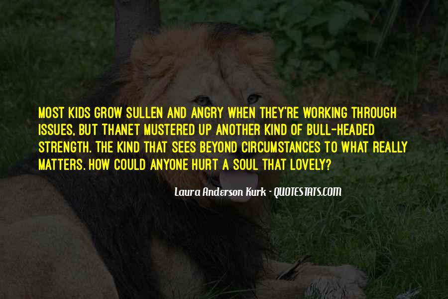 Laura Anderson Kurk Quotes #524867