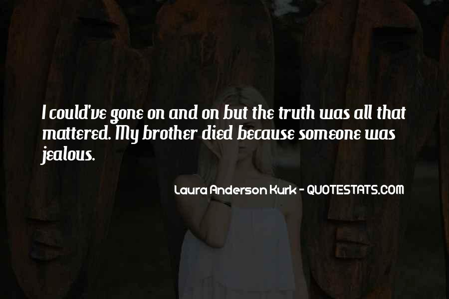 Laura Anderson Kurk Quotes #92358
