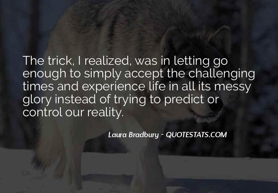 Laura Bradbury Quotes #323326