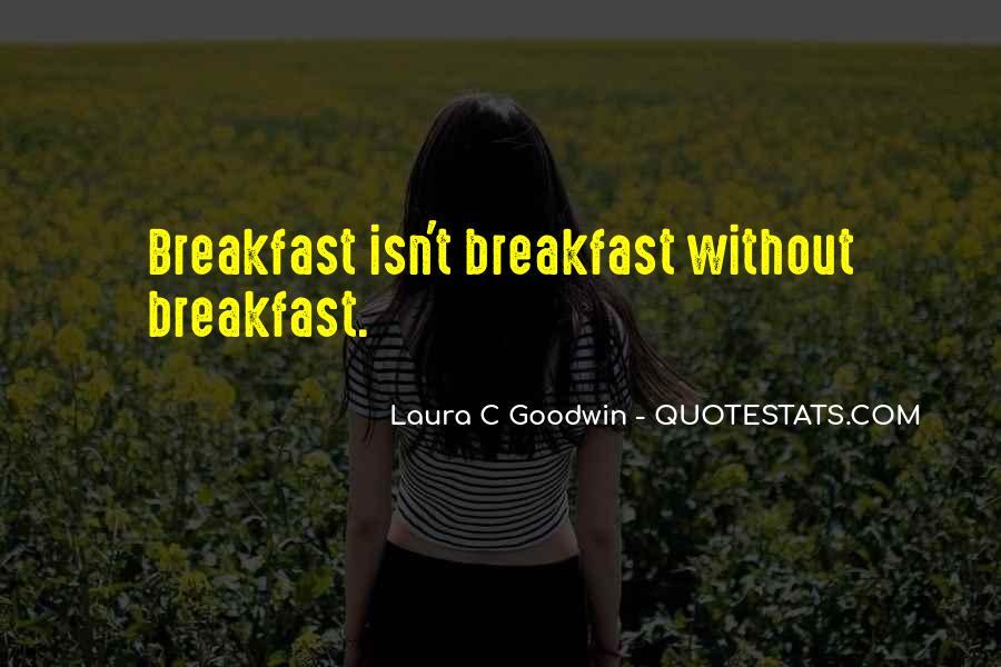 Laura C Goodwin Quotes #40648