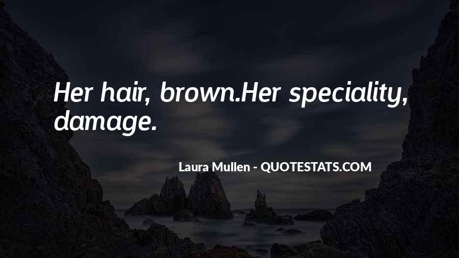 Laura Mullen Quotes #1075039
