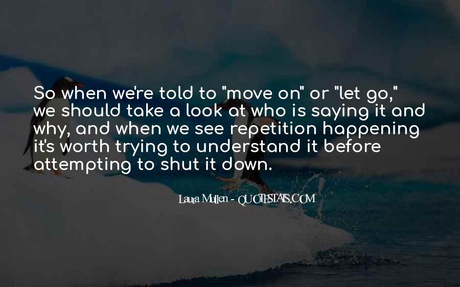 Laura Mullen Quotes #1510911