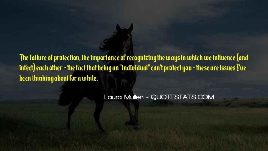 Laura Mullen Quotes #1642672