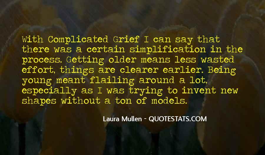 Laura Mullen Quotes #1755838