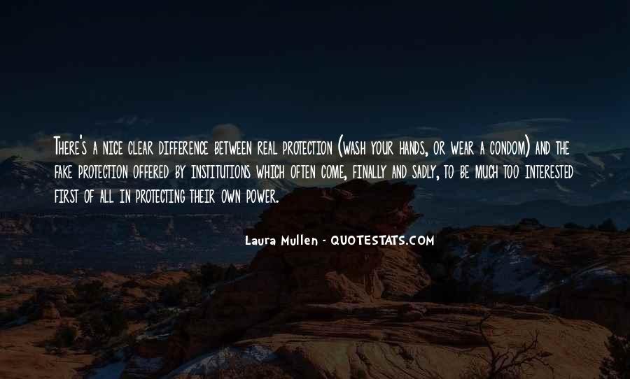 Laura Mullen Quotes #1808221