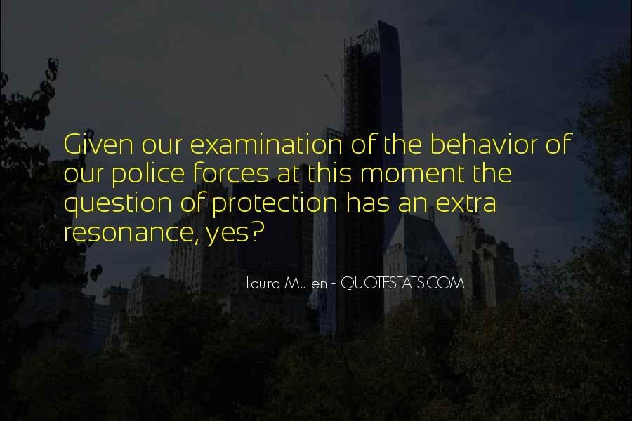 Laura Mullen Quotes #309748