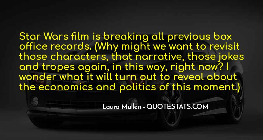 Laura Mullen Quotes #605384
