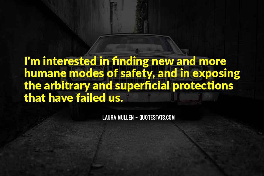 Laura Mullen Quotes #820538