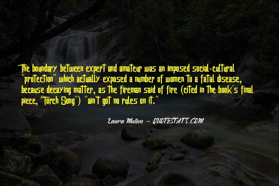 Laura Mullen Quotes #974912