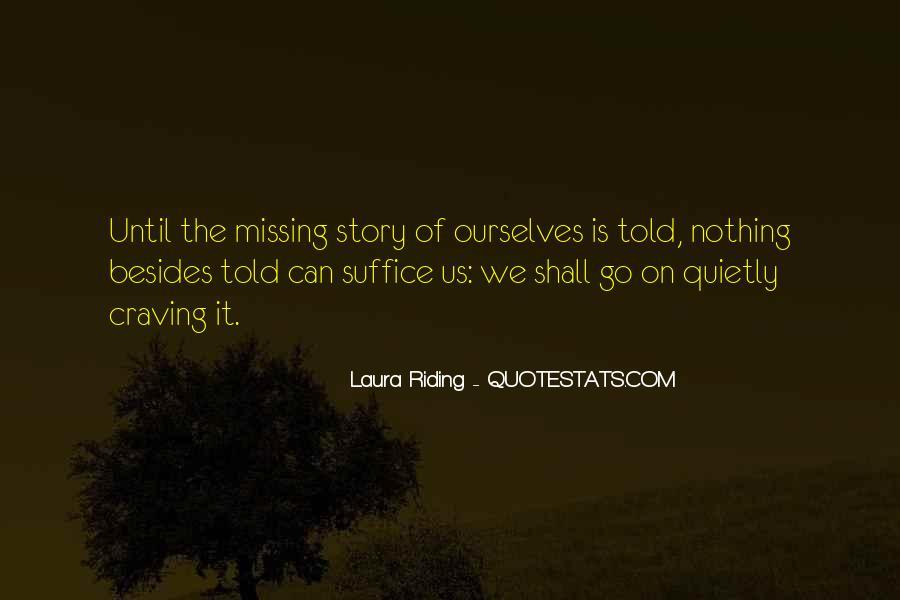 Laura Riding Quotes #1366477