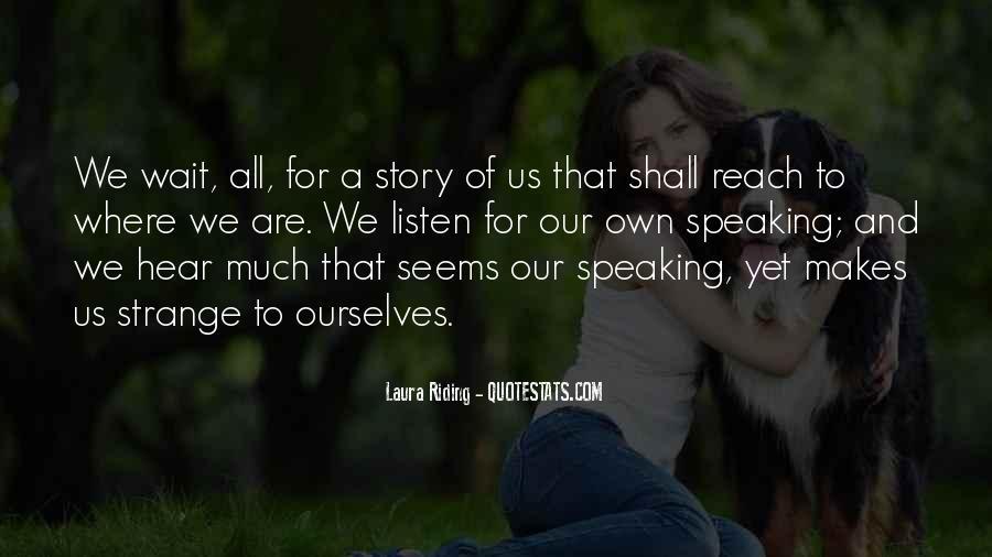 Laura Riding Quotes #758662