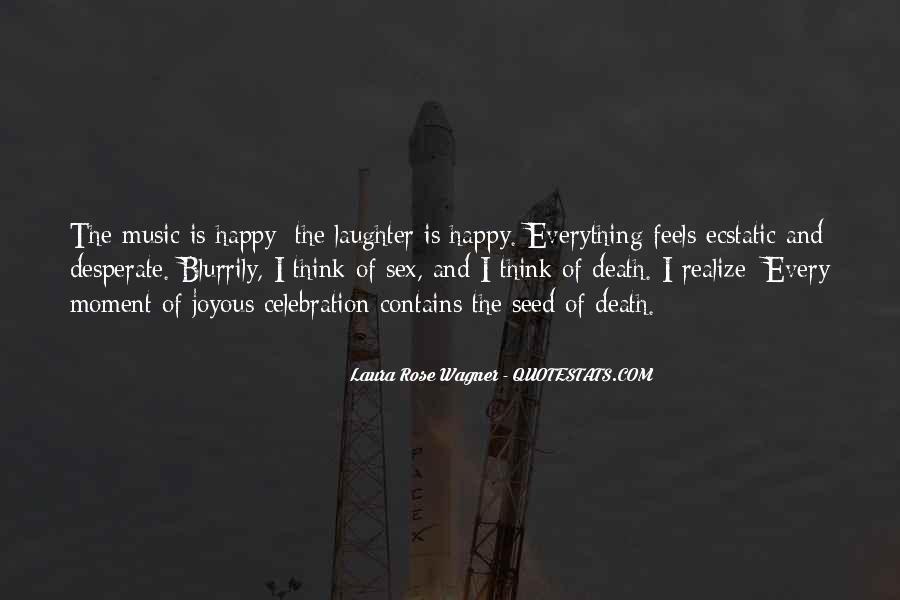 Laura Rose Wagner Quotes #639259