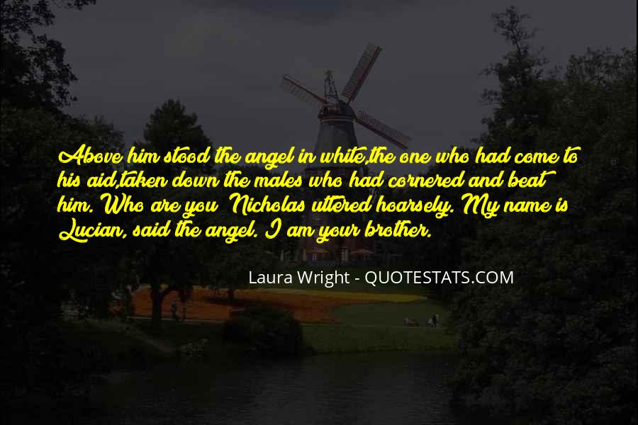 Laura Wright Quotes #1023902