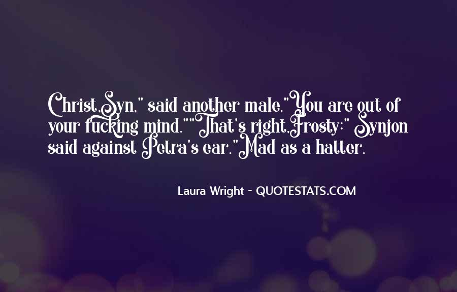 Laura Wright Quotes #1175833
