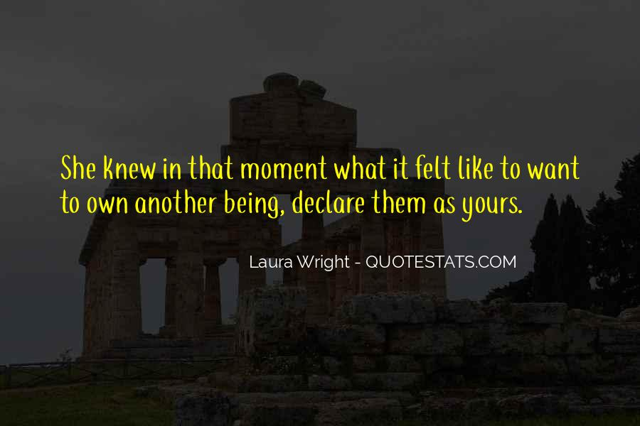 Laura Wright Quotes #1442666