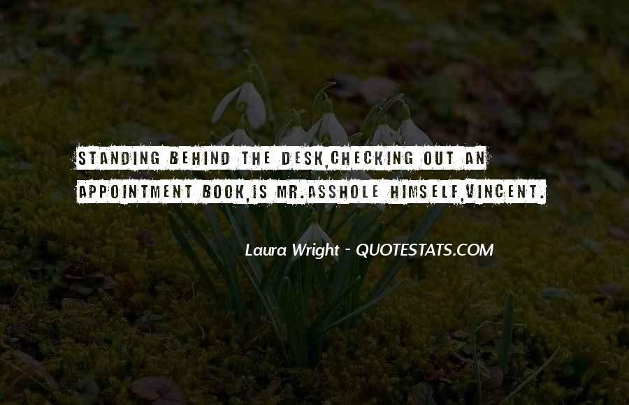 Laura Wright Quotes #1659151