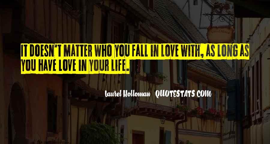 Laurel Holloman Quotes #1455705