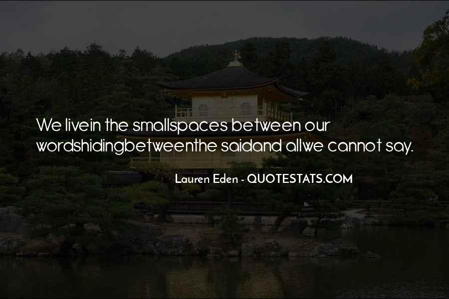Lauren Eden Quotes #957076