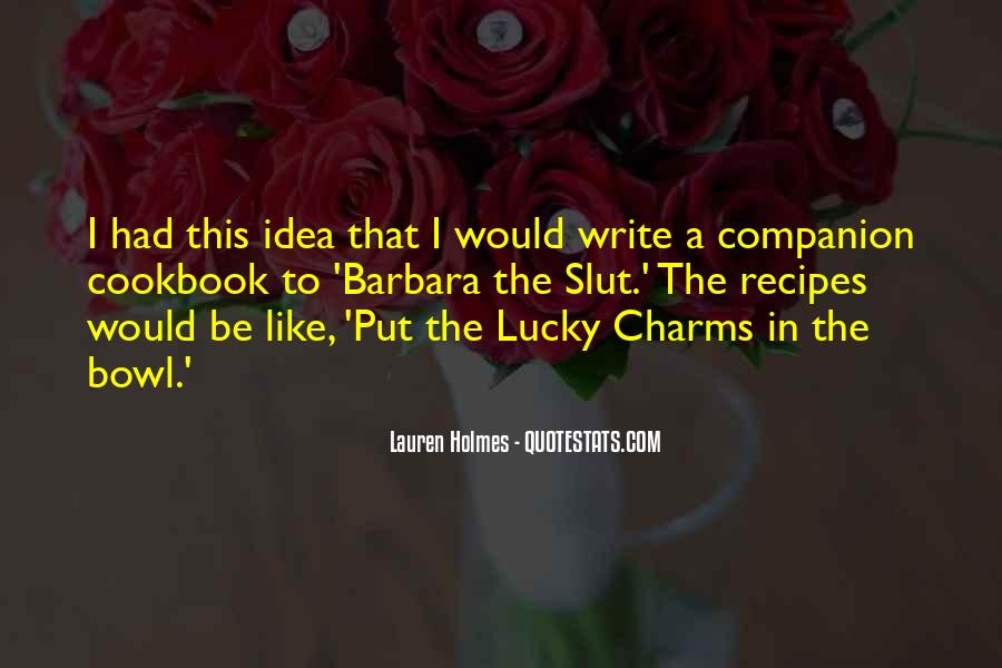 Lauren Holmes Quotes #1553545